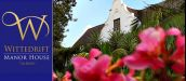 WITTEDRIFT  MANOR HOUSE, TULBAGH